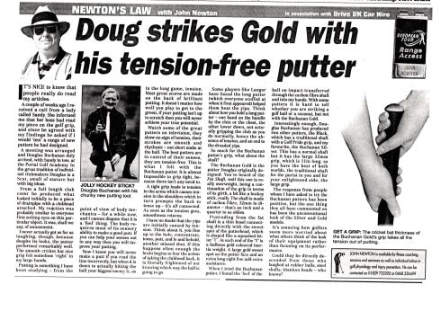 Doug strikes Gold with his tension-free putter